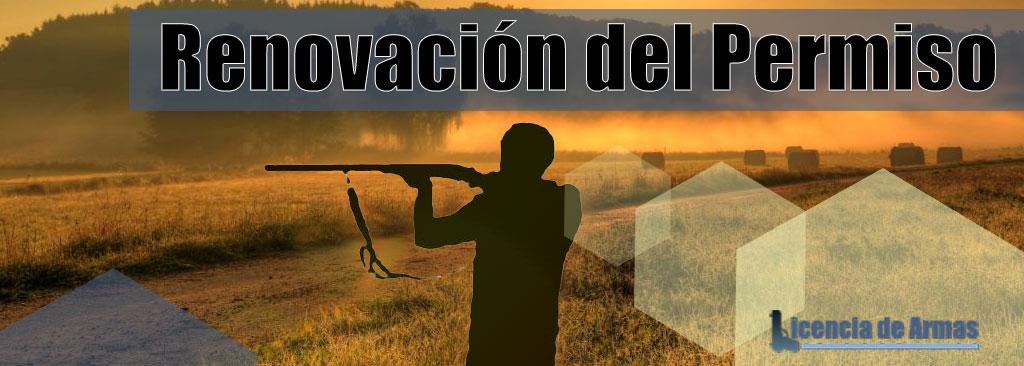Renovación permiso de armas